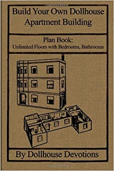build your own dollhouse apartment building plan book