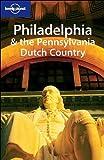 Philadelphia and the Pennsylvania Dutch Country (en anglais)