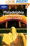 Lonely Planet Philadelphia & the Penn...
