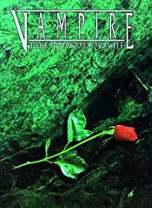 Vampire: The Masquerade by Richard Dansky, Justin Achilli, Andrew Bates and Phil Brucato