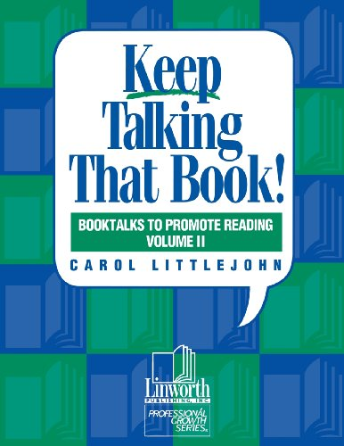 Keep Talking That Book!: 2 (Booktalks to Promote Reading)