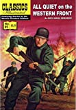 All Quiet on the Western Front: Classics Illustrated