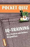 IQ-Training. Pocket Quiz: 50 x Denken mit beiden Hirnhälften -