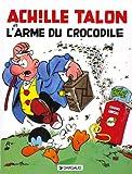 """Afficher """"Achille Talon n° 26 L'Arme du crocodile"""""""