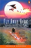Fly Away Home (Penguin Readers: Level 2)