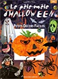 echange, troc Aurore Ollivier-Piketty - Le Pêle-Mêle d'Halloween : Petits décors faciles