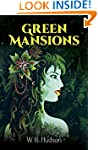 Green Mansions: A Romance of the Trop...