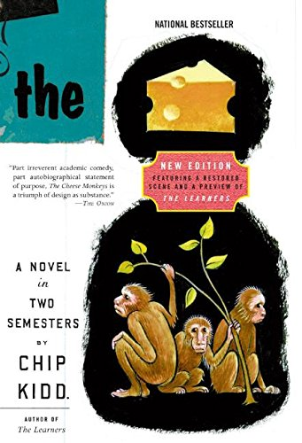 The Cheese Monkeys: A Novel in Two Semesters (P.S.)
