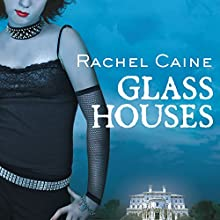 Glass Houses: Morganville Vampires, Book 1 (       UNABRIDGED) by Rachel Caine Narrated by Cynthia Holloway