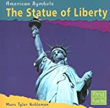 img - for The Statue of Liberty (American Symbols) book / textbook / text book