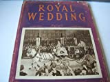 img - for Royal Wedding (Queen Elizabeth II & Prince Philip) book / textbook / text book