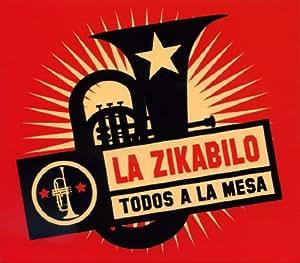 La Zikabilo - Todos a la Mesa - Amazon.com Music