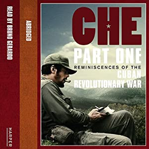 Che: Part One: Reminiscences Of The Cuban Revolutionary War Audiobook