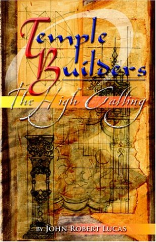 Image of Temple Builders: The High Calling