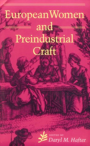 European Women and Preindustrial Craft