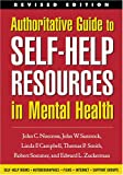 Authoritative Guide to Self-Help Resources in Mental Health, Revised Edition (The Clinicians Toolbox)