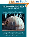The Biodome Garden Book: The only gre...