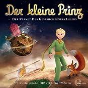 Der Planet des Geschichtenerzählers (Der kleine Prinz 8): Das Original-Höspiel zur TV-Serie | Thomas Karallus
