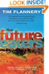 The Future Eaters: Ecological History...