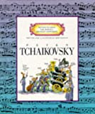 Peter Tchaikovsky (Getting to Know the World's Greatest Composers) (0516045377) by Venezia, Mike