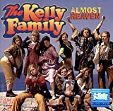 Songtexte von The Kelly Family - Almost Heaven