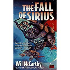 The Fall of Sirius by Wil McCarthy