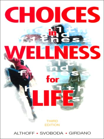 Choices in Wellness for Life (3rd Edition)