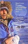 La complainte de l'ours : Chroniques d'un monde fragile par Jean-Louis Etienne