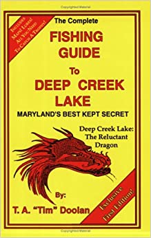 The complete fishing guide to deep creek lake t a doolan for Deep creek lake fishing