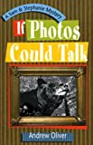 If Photos Could Talk (A Sam & Stephanie Mystery)