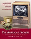 The American Promise: A History of the United States, Volume II: From 1865 (0312394187) by Roark, James L.