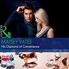 His Diamond of Convenience Audiobook by Maisey Yates Narrated by Charlotte Grey