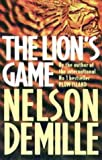 The Lion's Game (0316848123) by Nelson DeMille