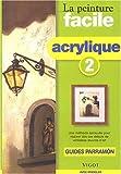 echange, troc José Maria Parramon - Peinture facile, acrylique, tome 2