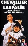 echange, troc Chevallier et Laspalès : Bien dégagé derrière les oreilles [VHS]