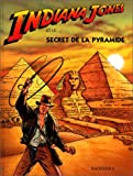"Afficher ""Indiana Jones<br /> Indiana Jones et le secret de la pyramide"""