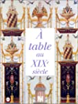 A table au XIXe si�cle