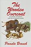 img - for The Wooden Overcoat book / textbook / text book