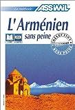 echange, troc Assimil - Collection Sans Peine - L'Arménien sans peine (1 livre + coffret de 4 cassettes)