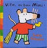 echange, troc Lucy Cousins - Vite, au bain Mimi !