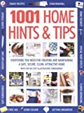 img - for 1001 Home Hints and Tips: Everything You Need for Creating and Maintaining A Safe, Secure, Clean Attractive Home (With Step-By-Step Illustrations Throughout) book / textbook / text book