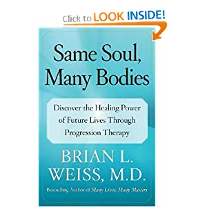 Same Soul, Many Bodies Brian L Weiss