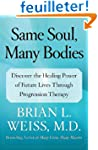 Same Soul, Many Bodies: Discover the...