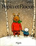 P�pin et Flocon