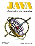Java Network Programming (1565922271) by Harold, Elliotte Rusty