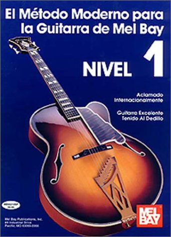 Mel Bay Guitar Method, Grade 1 (Spanish Edition)