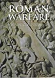Roman Warfare (Cassell's History of Warfare) (0304352659) by Goldsworthy, Adrian