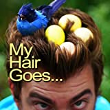 My Hair Goes... - Single