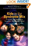 Kids With A Syndrome Mix Of Adhd, Ld, As