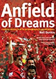 img - for Anfield of Dreams: A Kopite's Odyssey book / textbook / text book